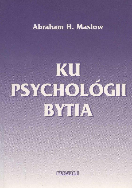 Ku psychológii bytia