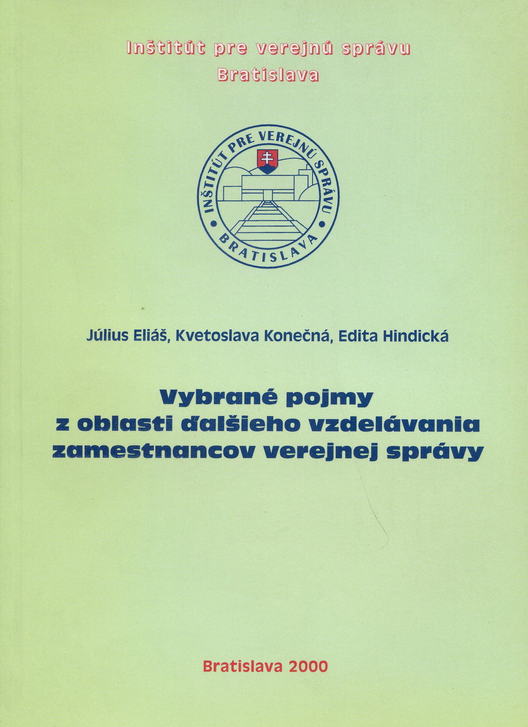 Vybrané pojmy z oblasti ďalšieho vzdelávania zamestnancov verejnej správy - Július Eliáš