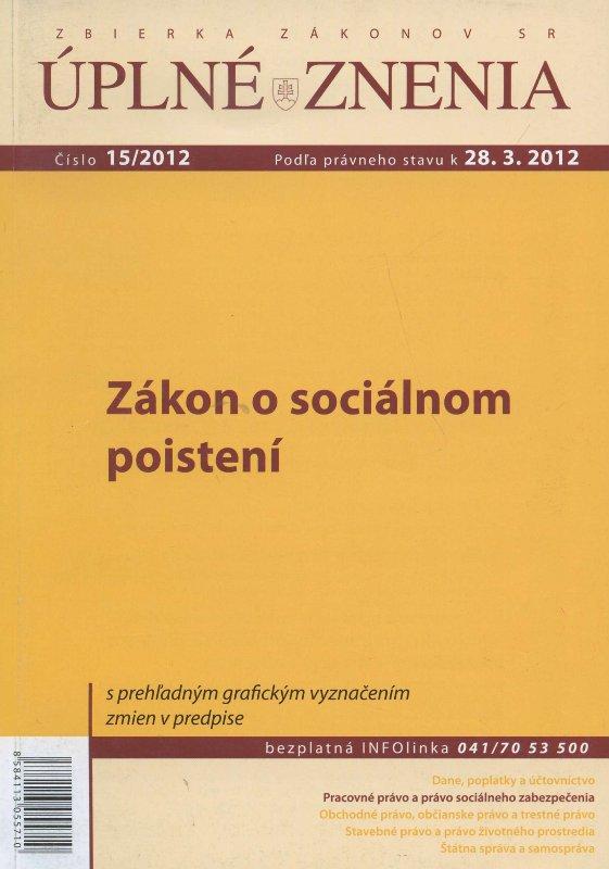 UZZ 15/2012 Zákon o sociálnom poistení