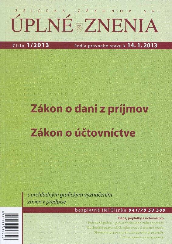 UZZ 1/2013 Zákon o dani z príjmov, Zákon o účtovníctve