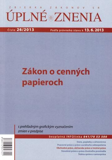 UZZ 26/2013 Zákon o cenných papieroch