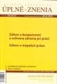 UZZ 28/2013 Zákon o inšpekcii práce, Zakon o bezpečnosti a ochrane zdravia pri praci