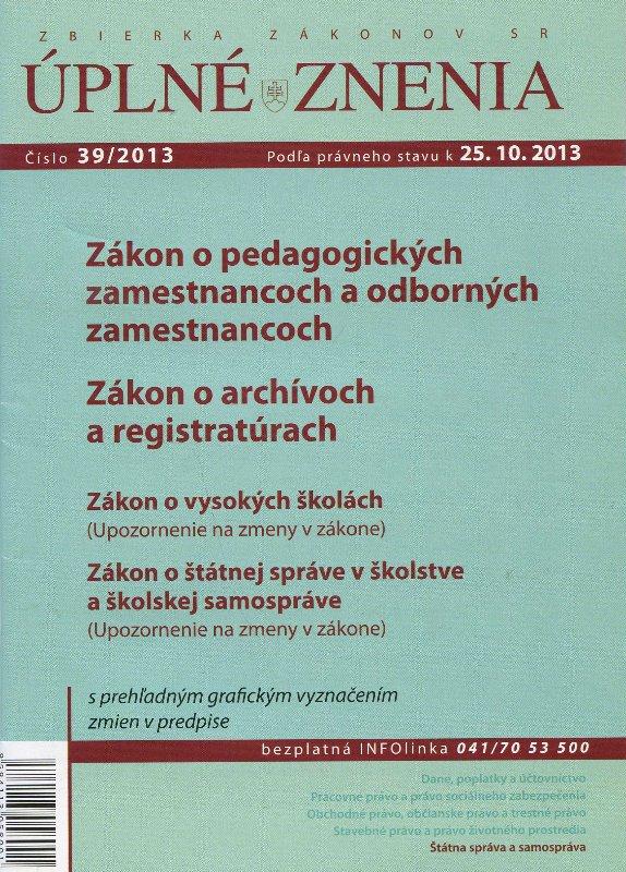 UZZ 39/2013 Zákon o pedagogických zamestnancoch a odborných zamenstnancoch