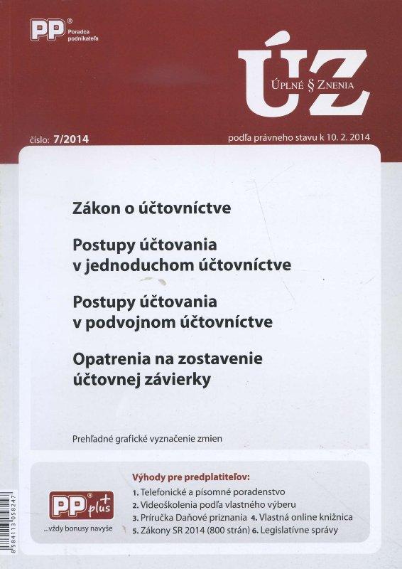 UZZ 7/2014 zákon o účtovníctve, postupy účtovania v jednoduchom účtovníctve, postupy účtovania v pod - Opatrenia na zostavenie účtovnej záviery