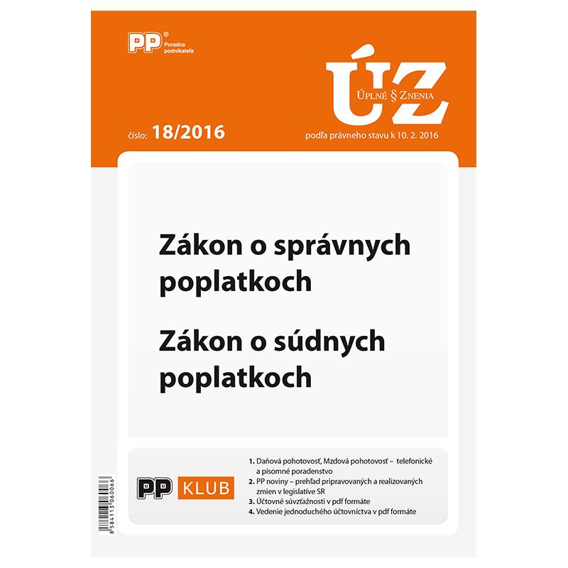 UZZ 18/2016 Zákon o správnych poplatkoch, Zákon o súdnych poplatkoch