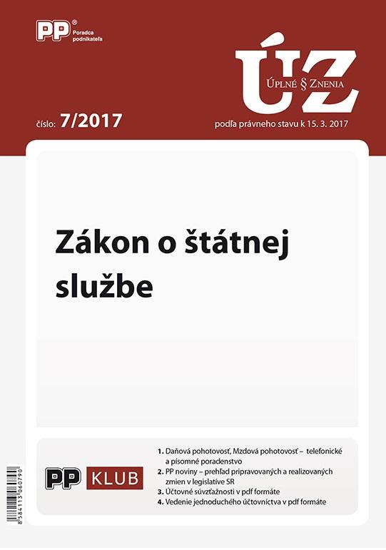 UZZ 7/2017 Zákon o štátnej službe - podľa právneho stavu k 15. 3. 2017