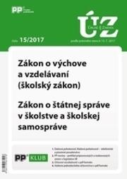 UZZ 15/2017 Zákon o výchove a vzdelávaní (školský zákon) - podľa právneho stavu k 13.7.2017