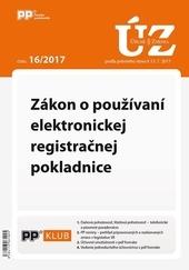 UZZ 16/2017 Zákon o používaní elektronickej registračnej pokladnice