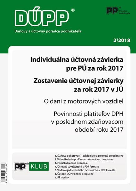 DUPP 2/2018 Individuálna účtovná závierka pre PÚ za rok 2017, Zostavenie účtovnej závierky za rok 20