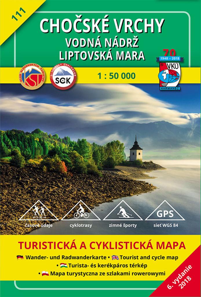 Chočské vrchy - Vodná nádrž Liptovská Mara 1:50 000 - Turistická mapa 111