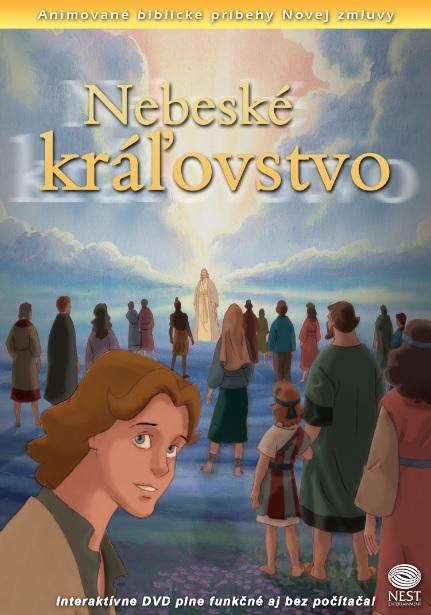 Nebeské kráľovstvo - Animované biblické príbehy Novej zmluvy 16
