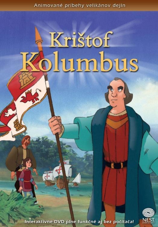 Krištof Kolumbus - Animované príbehy velikánov dejín 4