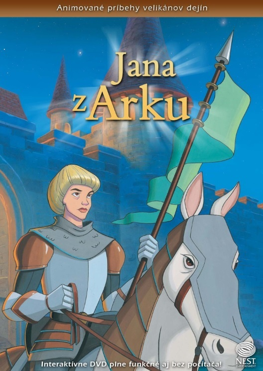 Jana z Arku - Animované príbehy velikánov dejín 3
