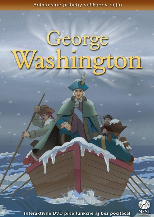 George Washington - Animované príbehy velikánov dejín 10