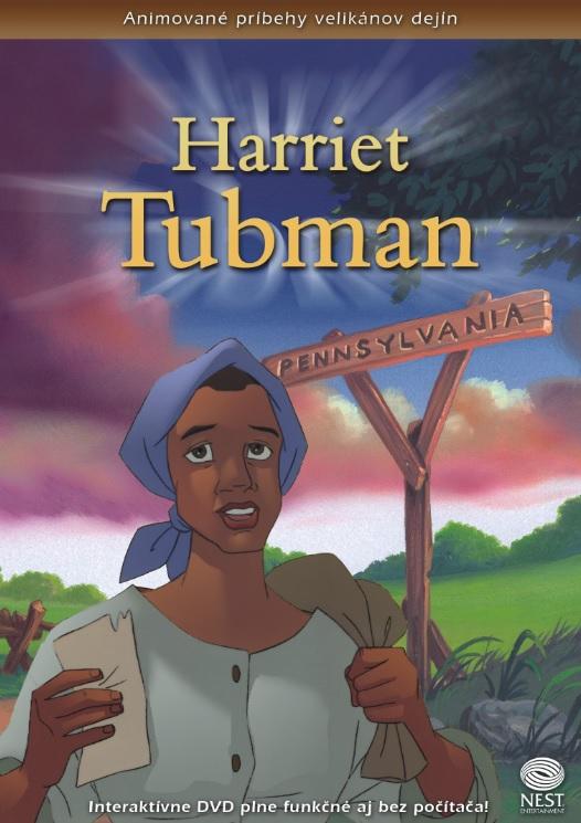 Harriet Tubman - Animované príbehy velikánov dejín 14