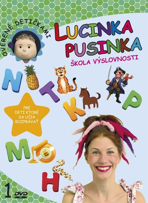 Lucinka Pusinka 1 - Škola výslovnosti - Pre deti, ktoré sa učia rozprávať