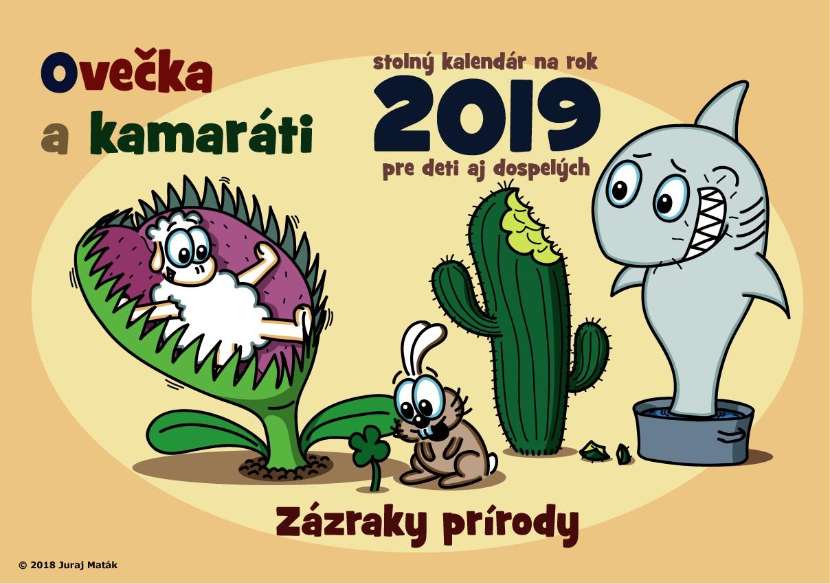 Ovečka a kamaráti 2019 ( Zázraky prírody ) - Stolný kalendár na rok 2019 pre deti aj dospelých