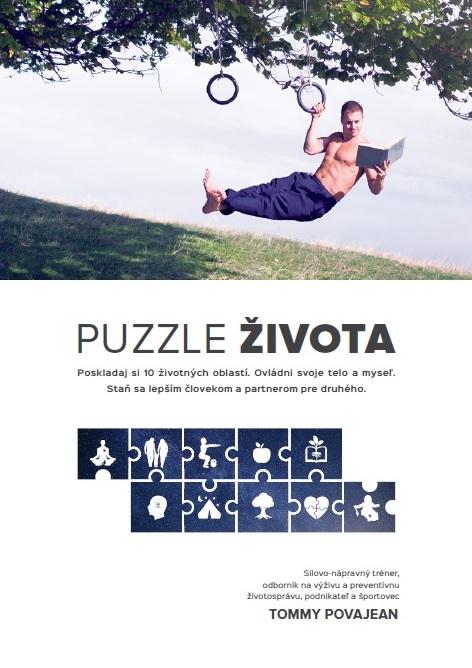 Puzzle Života - Poskladaj si 10 životných oblastí. Ovládni svoje telo a myseľ. Staň sa lepším človekom a partnerom pre druhého.