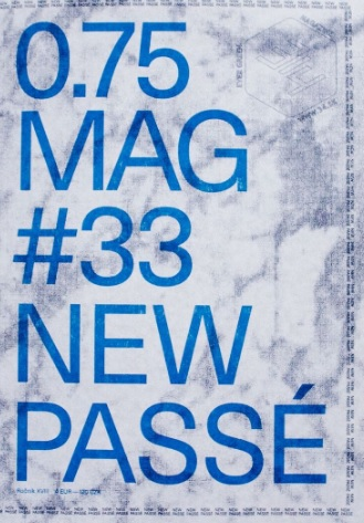 3/4 0.75 Mag # 33 New Passé