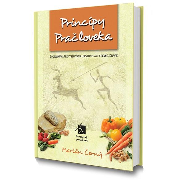 Princípy pračloveka / Tuky - Životospráva pre vyšší výkon, lepšiu postavu a pevné zdravie / Návod na použitie