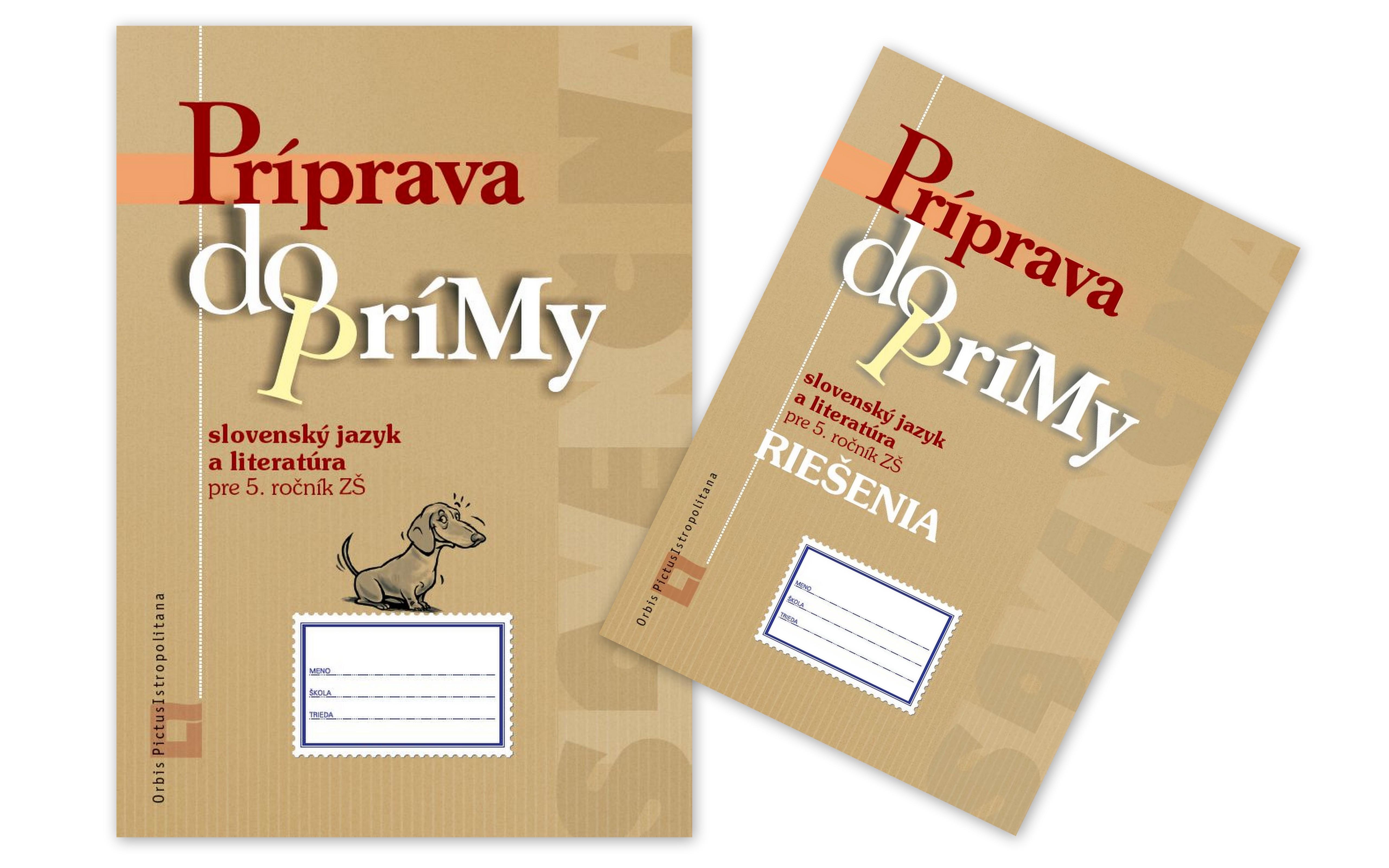 Príprava do prímy - slovenský jazyk a literatúra 5. ročník ZŠ-  SADA - SADA (Pracovný zošit + Riešenia)