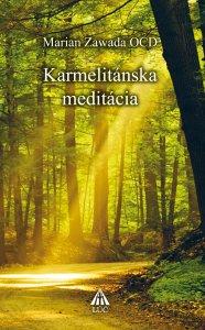 Karmelitánska meditácia - 2. vydanie