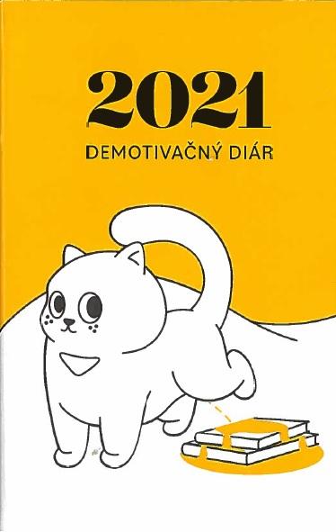Demotivačný diár 2021