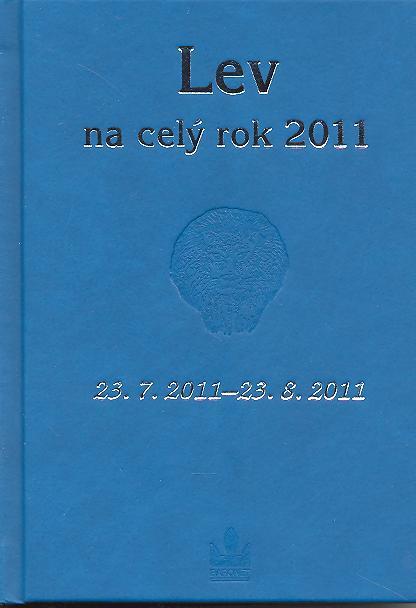 Lev na celý rok 2011 - 23. 7. 2011 - 23. 8. 2011