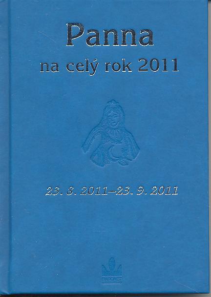 Panna na celý rok 2011 - 23. 8. 2011 - 23. 9. 2011
