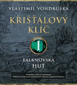 Křišťálový klíč I. (2x Audio na CD - MP3) - Falknovská huť (1695 - 1713)