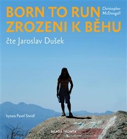 Born to Run - Zrozeni k běhu (1xaudio na cd - mp3)