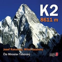 K2 - 8611 metrů (1xaudio na cd - mp3)