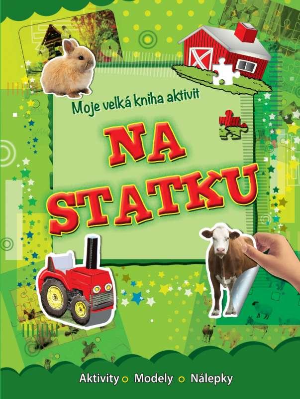 Moje velká kniha aktivit - Na Statku - Aktivity - Modely - Nálepky