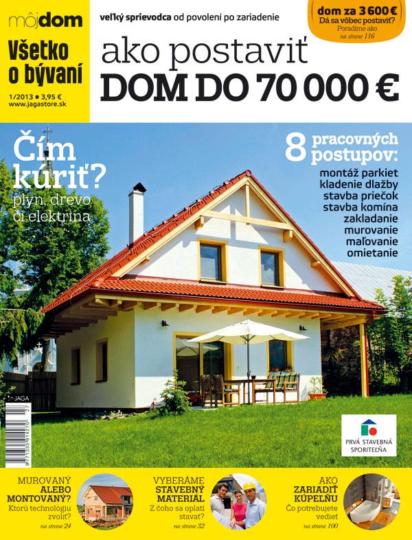 Ako postaviť dom do 70 000 euro - Veľký sprievodca od povolení po zariadenie
