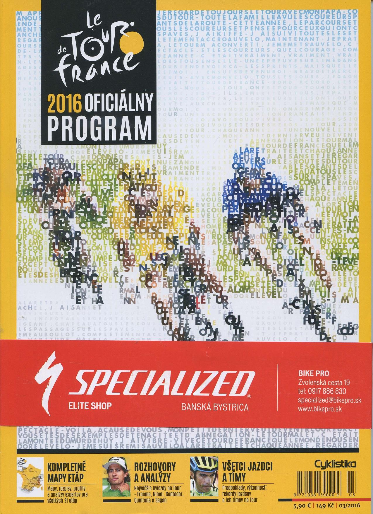 Cyklistika Tour de France 2016 - Oficiálny program