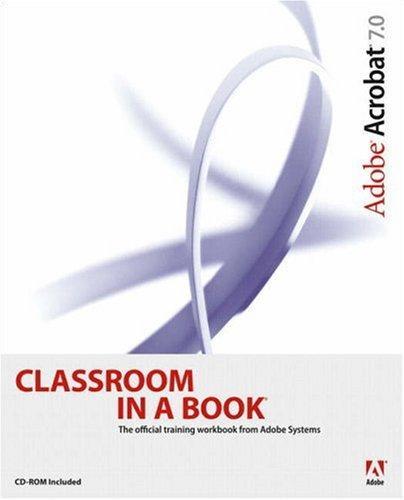 Adobe Acrobat 7.0 Classroom