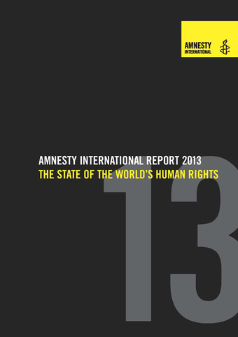 Amnesty Interantional Report 2013 - The State of the World's Human Rights