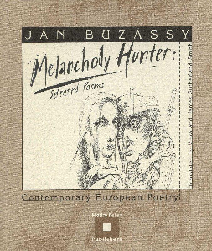 Melancholy Hunter - selected poems