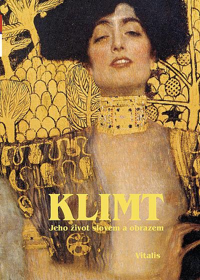 Klimt - Jeho život slovem i obrazem