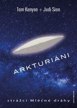 Arkturiáni - strážci Mléčné dráhy
