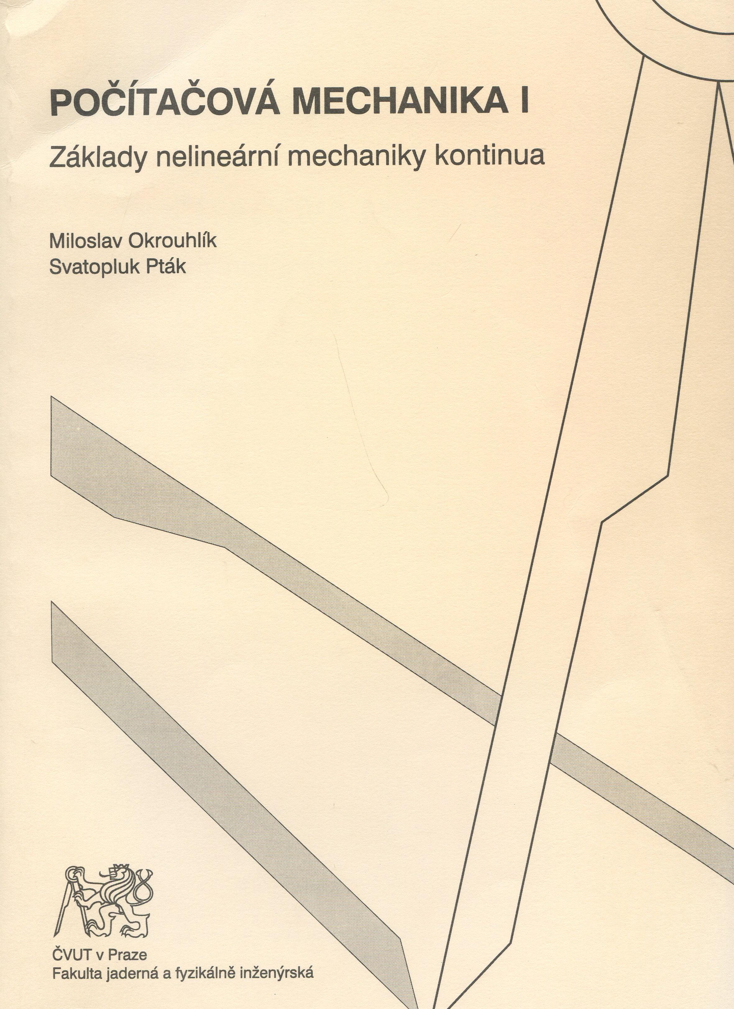 Počítačová mechanika I. Základy nelineární mechaniky kontinua