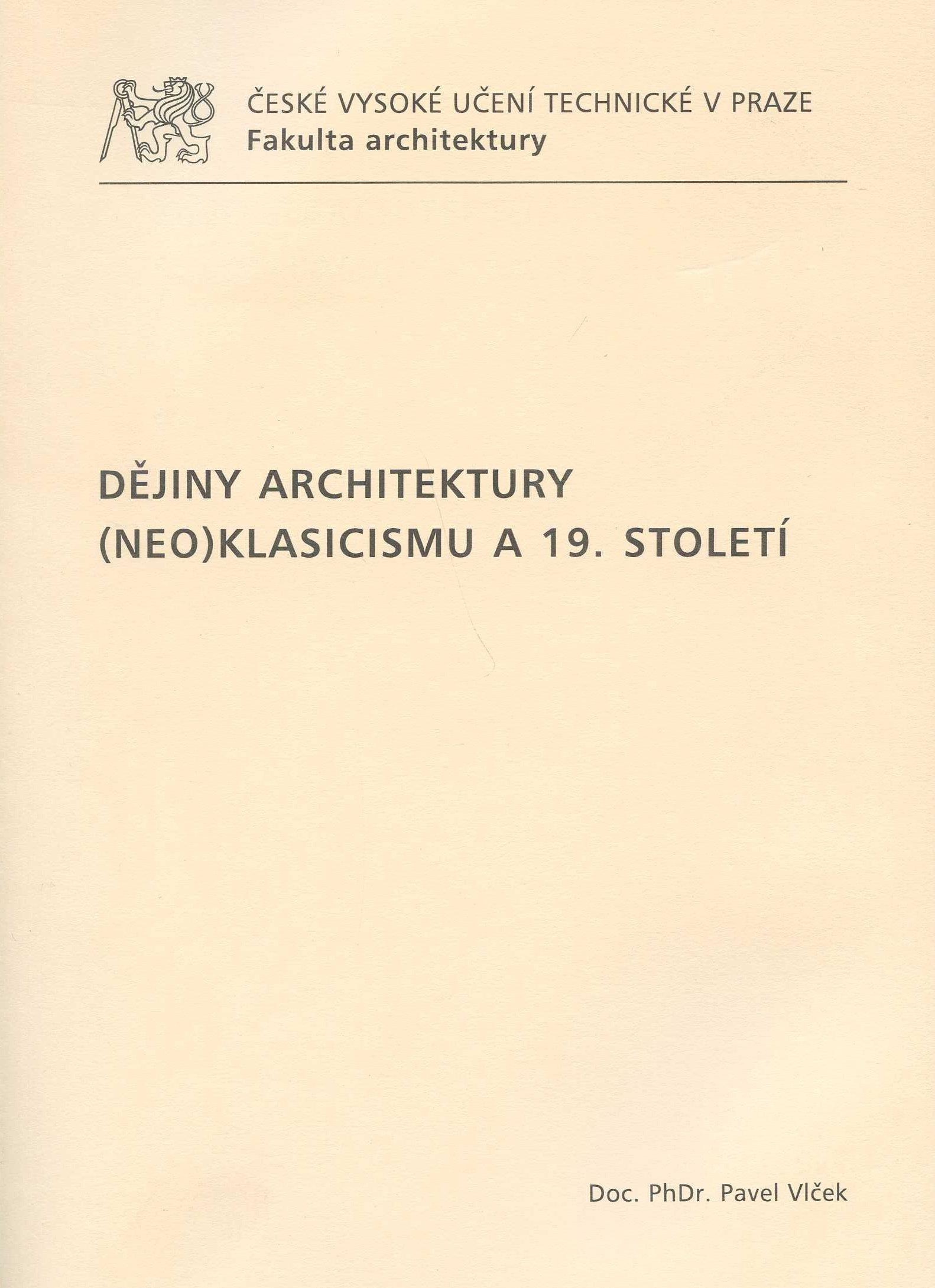Dějiny architektury (neo)klasicizmu a 19. století