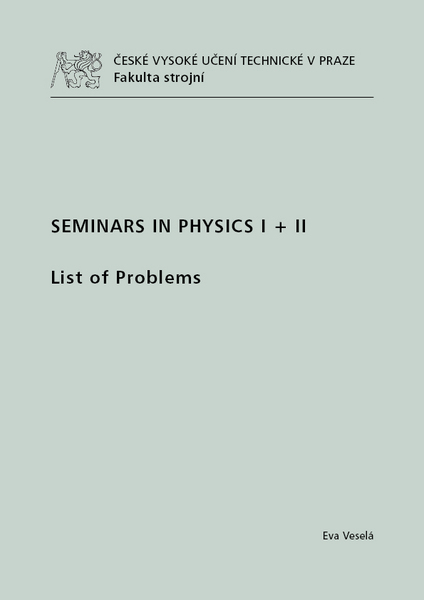 Seminars in Physics I + II - List of Problems
