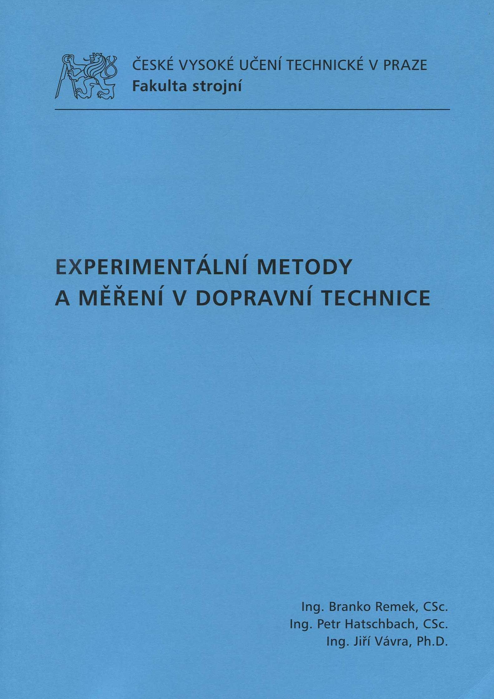 Experimantální metody a měření v dopravní technice