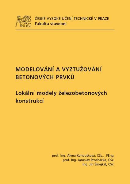 Modelování a vyztužování betonových prvků - Lokální modely železobetonových konstrukcí