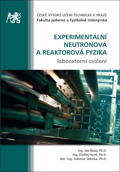 Experimentální neutronová a reaktorová fyzika - Laboratorní cvičení