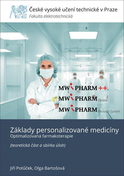Základy personalizované medicíny - Optimalizovaná farmakoterapie (teoretická část a sbírka úloh)