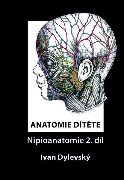 Anatomie dítěte - Nipioanatomie 2. díl