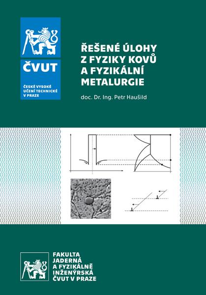 Řešené úlohy z Fyziky kovů a Fyzikální metalurgie