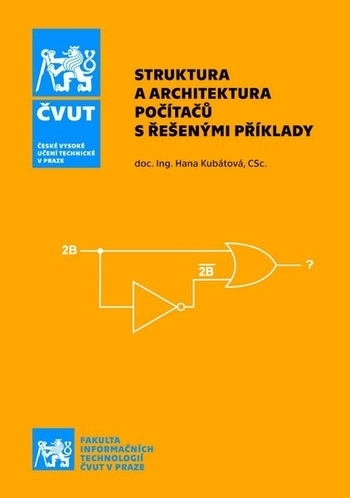 Struktura a architektura počítačů s řešenými příklady (2. vydání)
